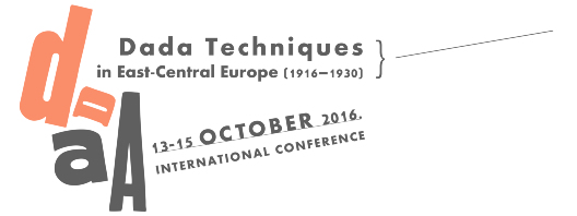 CONF: DADA TECHNIQUES IN EAST-CENTRAL EUROPE (1916–1930)