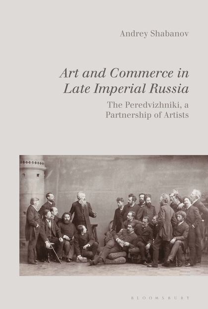 PUB: Art and Commerce in Late Imperial Russia | The Peredvizhniki, a Partnership of Artists